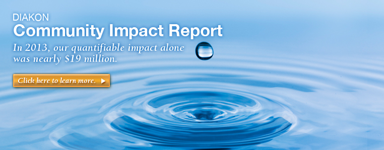 Diakon Community Impact in 2013 nearly $19 Million
