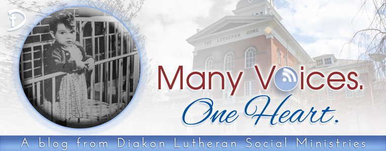 Many Voices. One Heart. Diakon Lutheran Social Ministries Blog