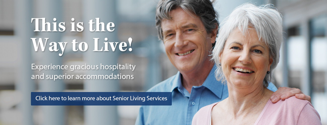 Diakon Senior Living Services - superior accommodations - this is the way to live!