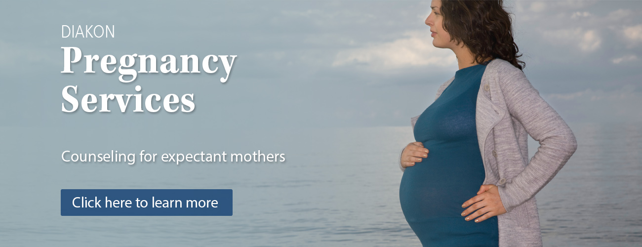 Diakon Pregnancy Services - help when you need someone to talk to